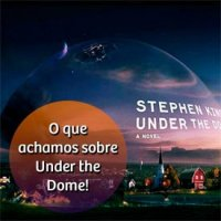 Dica de Série: Under The Dome